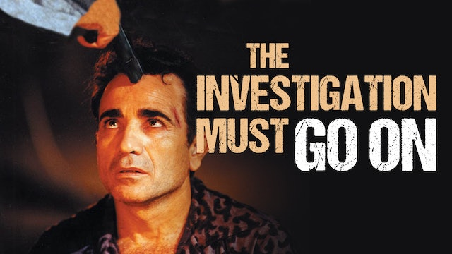 The Investigation Must Go On