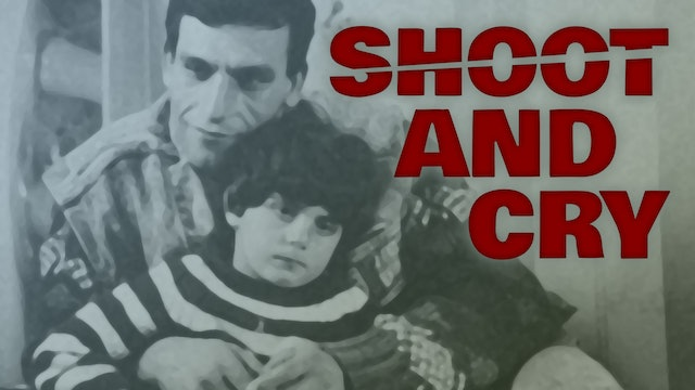 Shoot and Cry