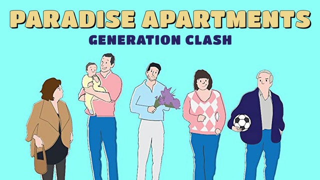 Paradise Apartments: Generation Clash
