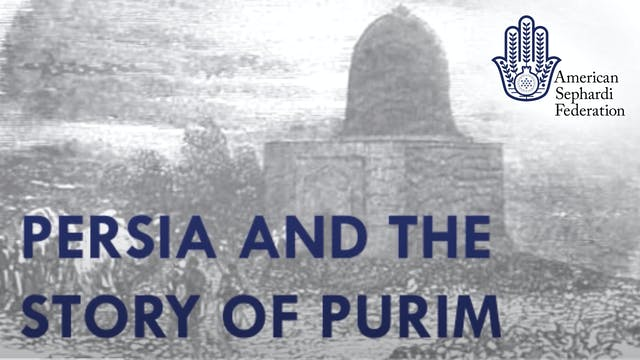 Persia and the Story of Purim | ASF IJE