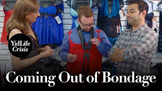 Episode 4: Coming Out of Bondage   YidLife Crisis (Season 2)