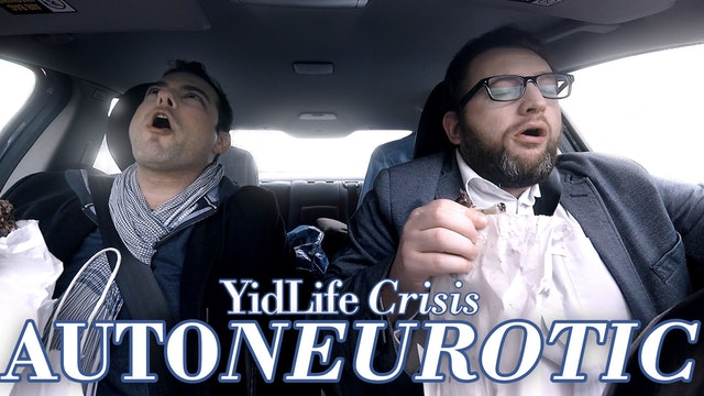 Episode 2: Autoneurotic | YidLife Crisis (Season 3)