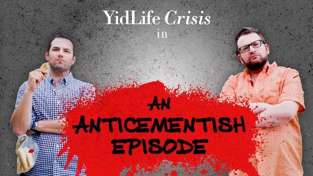 Episode 4: An Anticementish Episode | YidLife Crisis (Season 3)