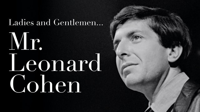 Ladies and Gentlemen... Mr. Leonard Cohen