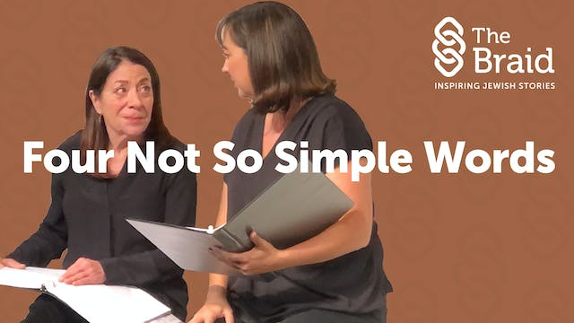 Four Not So Simple Words | The Braid
