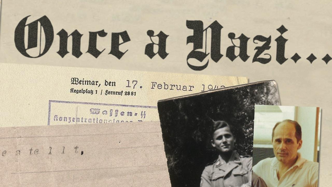 Once a Nazi...