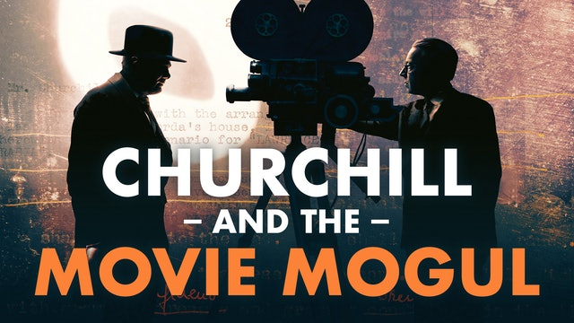 Churchill and the Movie Mogul