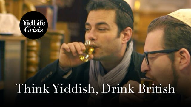 Episode 2: Think Yiddish, Drink Briti...