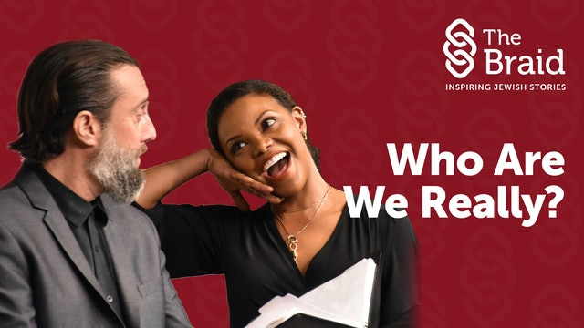 Who Are We Really? | The Braid