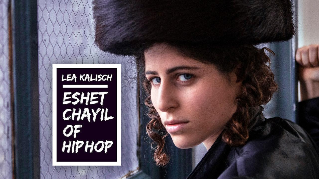 Lea Kalisch: Eshet Chayil of Hip Hop