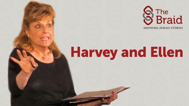 Harvey and Ellen | The Braid