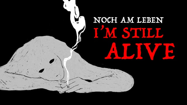 Still Alive (Noch Am Leben)