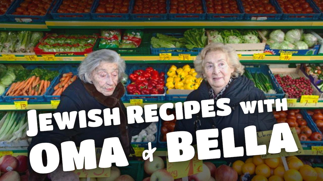 Jewish Recipes with Oma & Bella