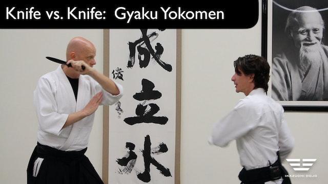 Knife vs. Knife Gyaku Yokomen