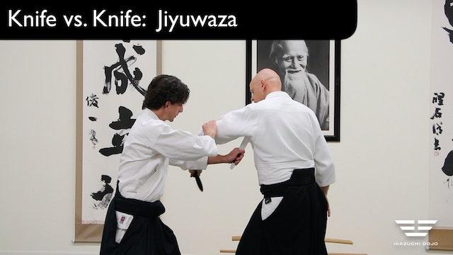 Knife Vs. Knife Jiyuwaza