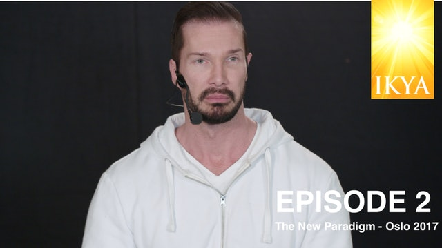 The New Paradigm Episode 2