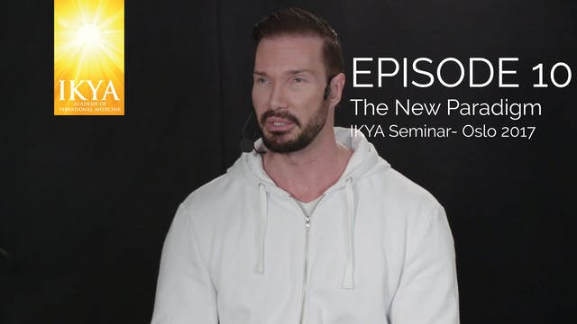 The New Paradigm - Episode 10