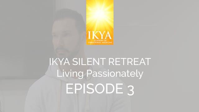 Living Passionately - Episode 3