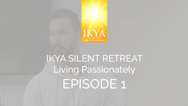 Living Passionately - Episode 1