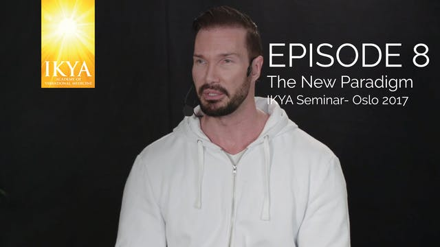 The New Paradigm - Epiosde 8