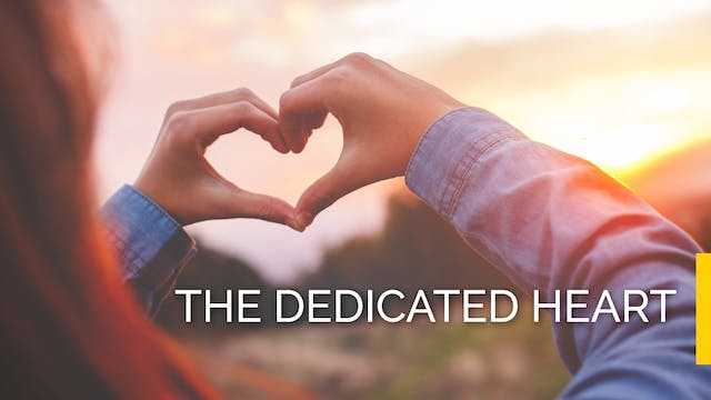 IKYA Retreat - The Dedicated Heart