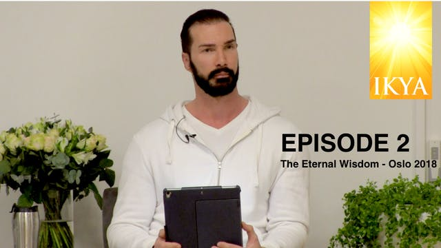 The Eternal Wisdom - Episode 2