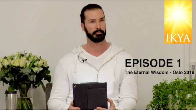 The Eternal Wisdom - Episode 1