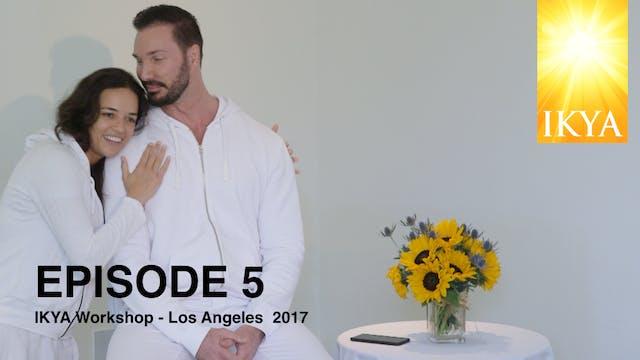 LA Workshop Episode 5