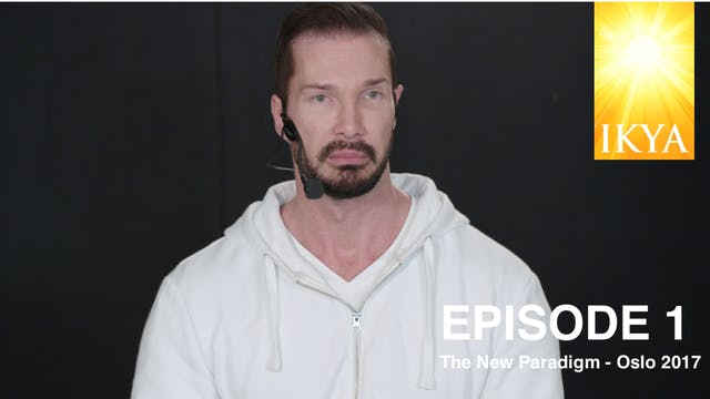 The New Paradigm Episode 1