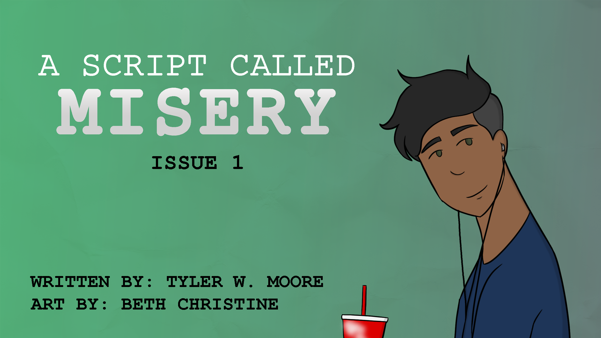 A SCRIPT CALLED MISERY: Issue #1