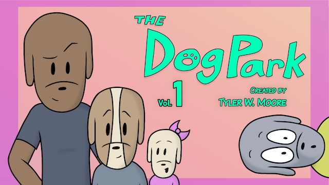 THE DOG PARK: Volume 1 [Deluxe Digital Edition]