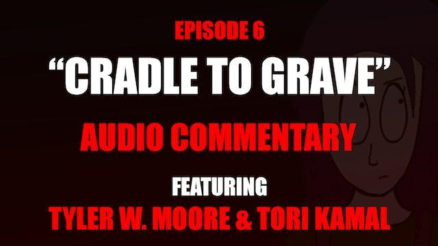 06 Audio Commentary