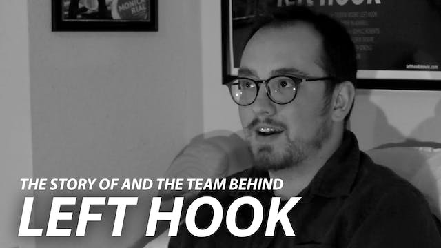 The Story Of And The Team Behind LEFT HOOK
