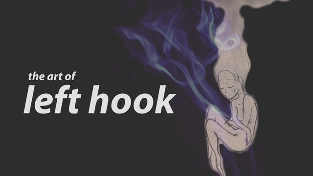 The Art of LEFT HOOK