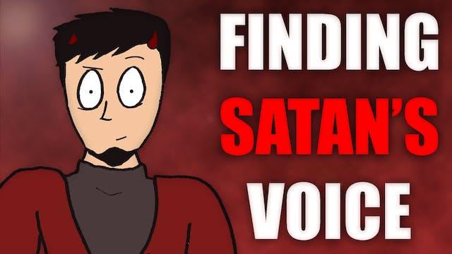Finding Satan's Voice
