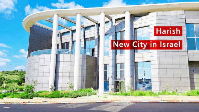 Harish - The Newest City in Israel
