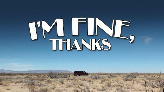 I'm Fine, Thanks HD DRM-Free Download