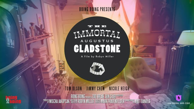 The Immortal Augustus Gladstone - Motion Picture