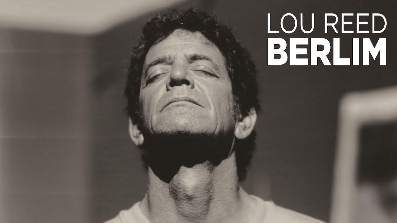 Lou Reed Berlin