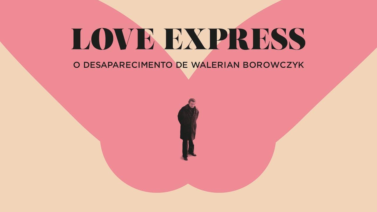 Love Express Desaparecimento de Walerian Borowczyk