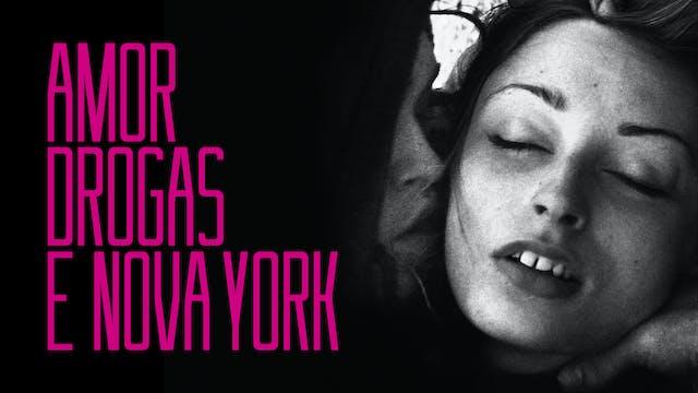 Amor, Drogas e Nova York