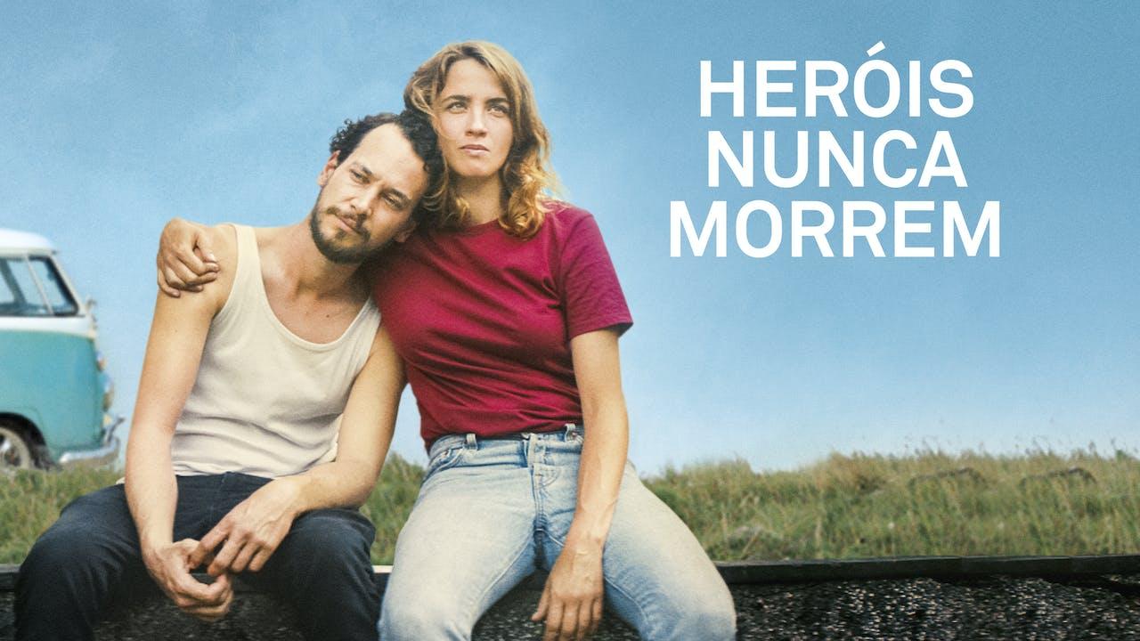 Heróis Nunca Morrem