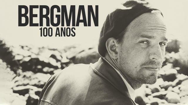 Bergman 100 Anos