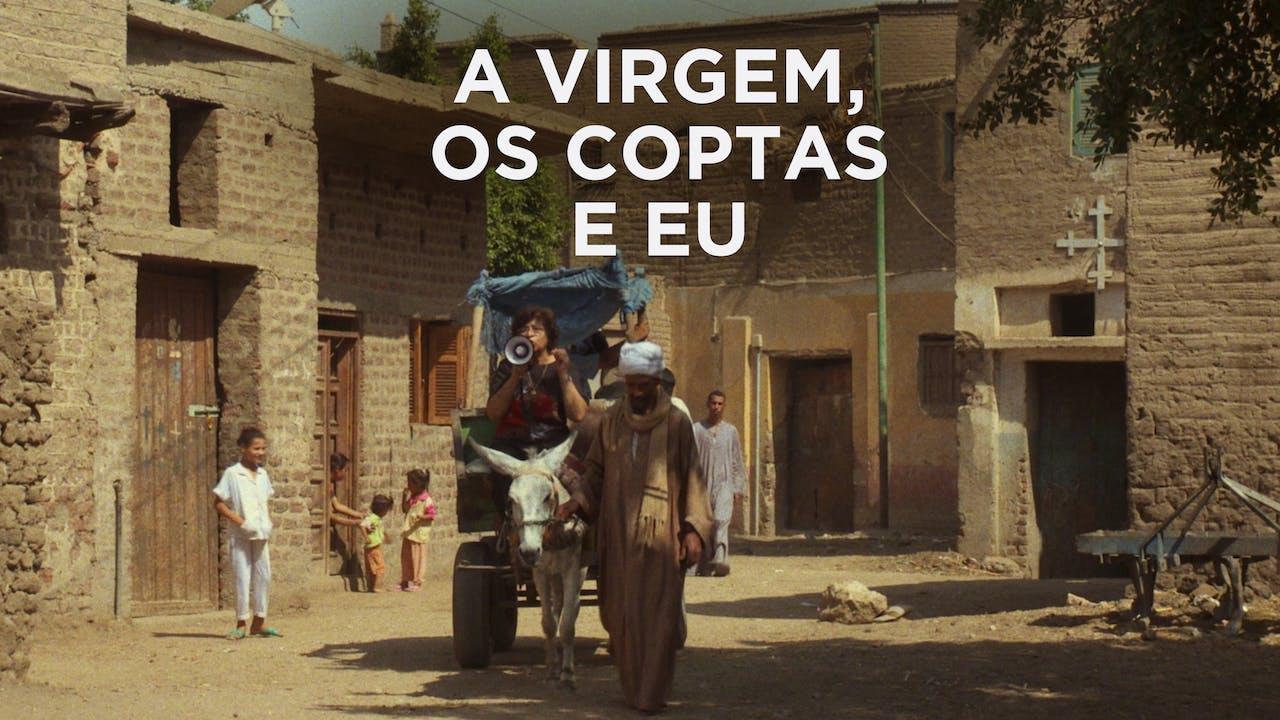 A Virgem, os Coptas e Eu
