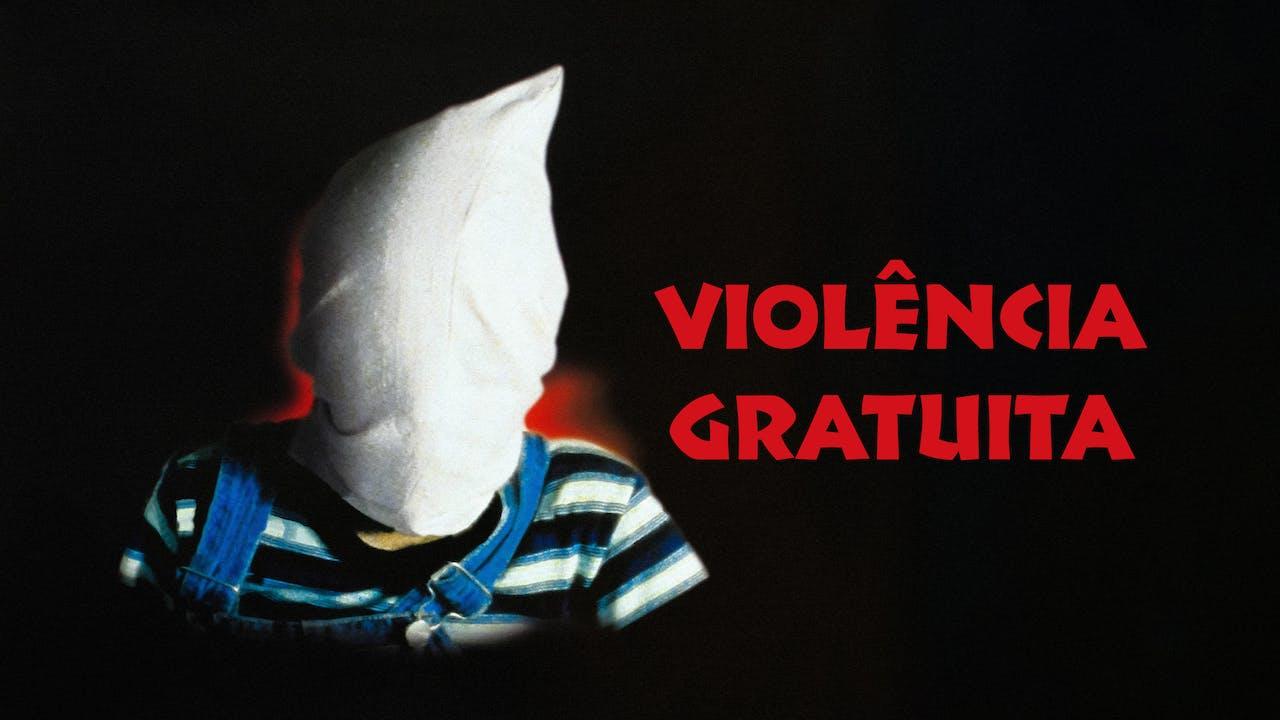 Violência Gratuita