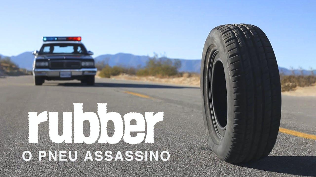 Rubber, O Pneu Assassino