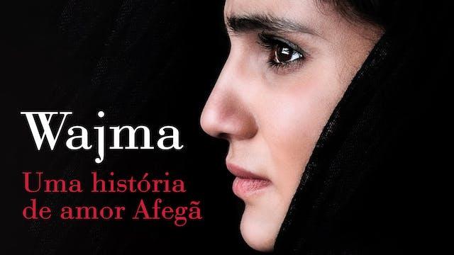 Wajma - Uma História de Amor Afegã