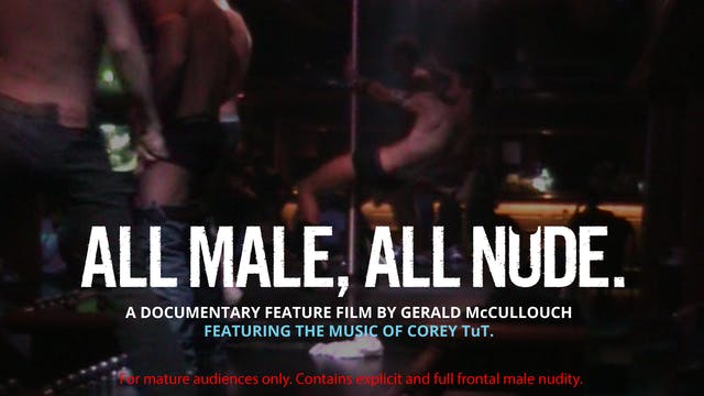 All Male, All Nude. Official Trailer