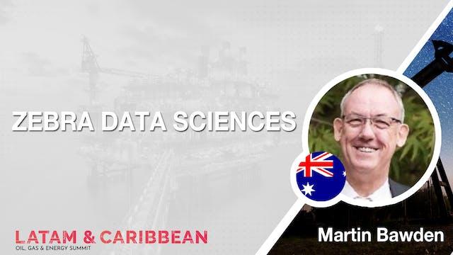 Zebra Data Sciences: Martin Bawden
