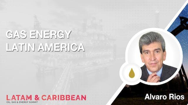 Gas Energy Latin America: Alvaro Rios